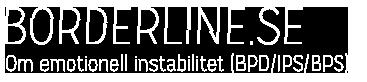 Borderline.se - Om emotionell instabilitet (BPD/IPS/BPS)